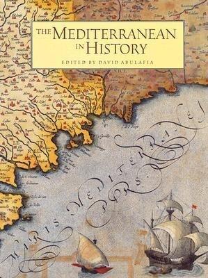 The Mediterranean in History als Buch