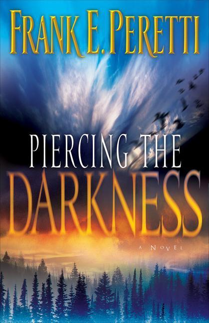 Piercing the Darkness als Taschenbuch