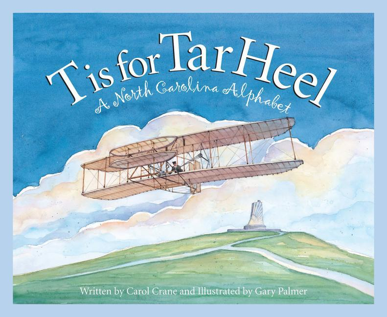 T Is for Tar Heel: A North Car als Buch