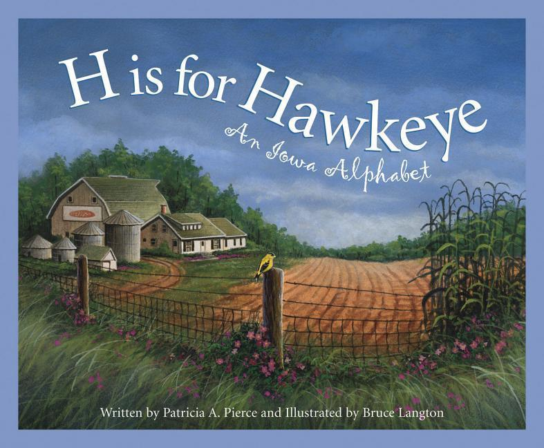H Is for Hawkeye: An Iowa Alphabet als Buch