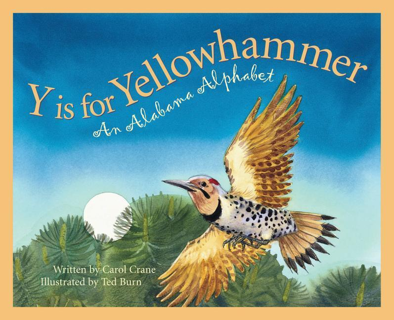 Y Is for Yellowhammer: An Alabama Alphabet als Buch
