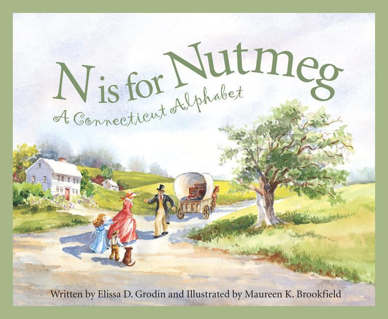 N Is for Nutmeg: A Connecticut Alphabet als Buch