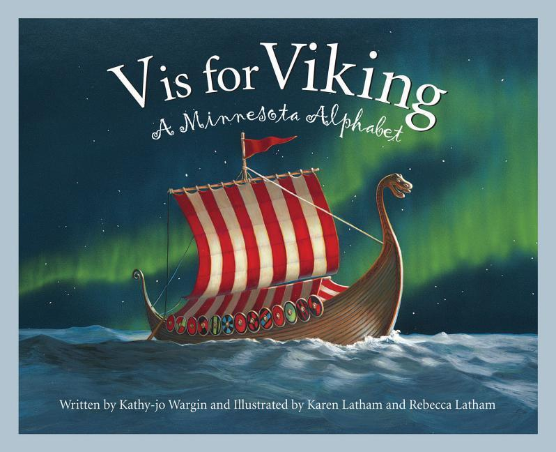 V Is for Viking: A Minnesota Alphabet als Buch