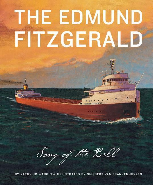 The Edmund Fitzgerald: Song of als Buch