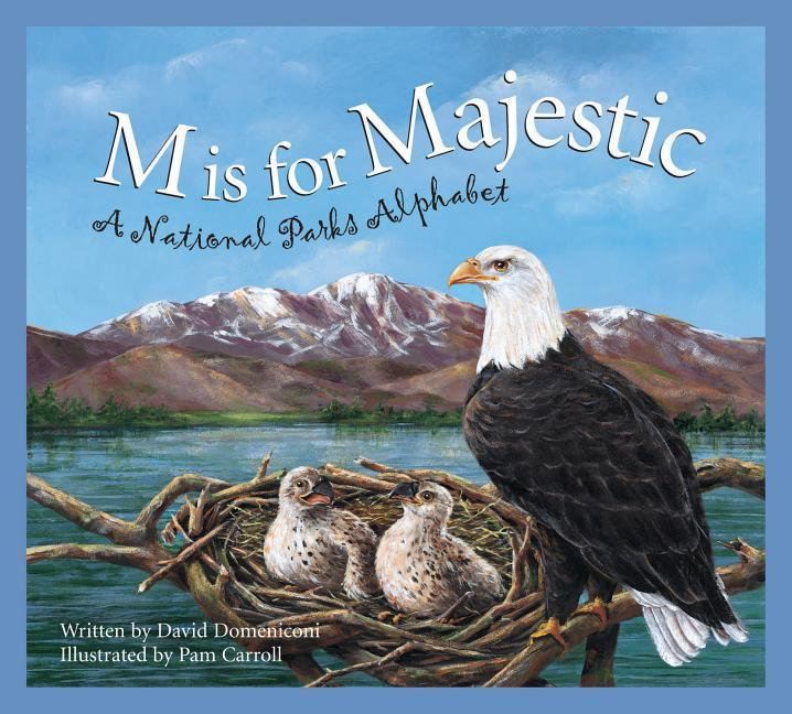 M Is for Majestic: A National Parks Alphabet als Buch