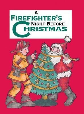 A Firefighter's Night Before Christmas als Buch