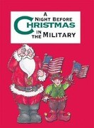 Night Before Christmas in the Military