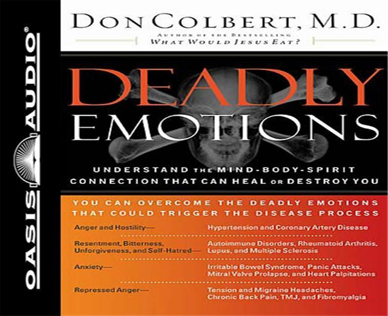 Deadly Emotions: Understand the Mind-Body-Spirit Connection That Can Heal or Destroy You als Hörbuch