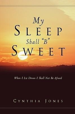 My Sleep Shall B Sweet als Taschenbuch