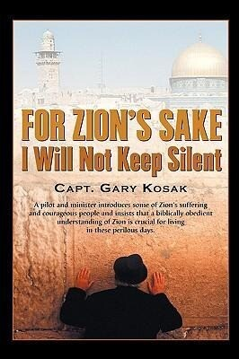 For Zion's Sake I Will Not Keep Silent als Buch