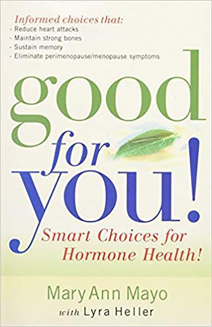 Good for You: Smart Choices for Hormone Health! als Taschenbuch