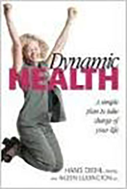 Dynamic Health: A Simple Plan to Take Charge of Your Life als Taschenbuch