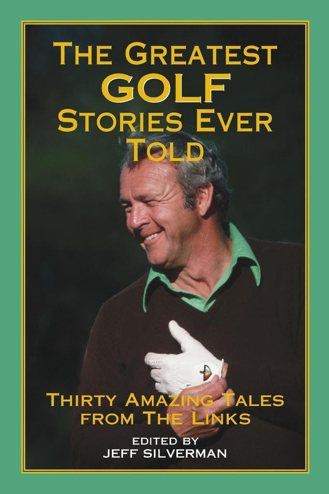 Greatest Golf Stories Ever Told als Taschenbuch