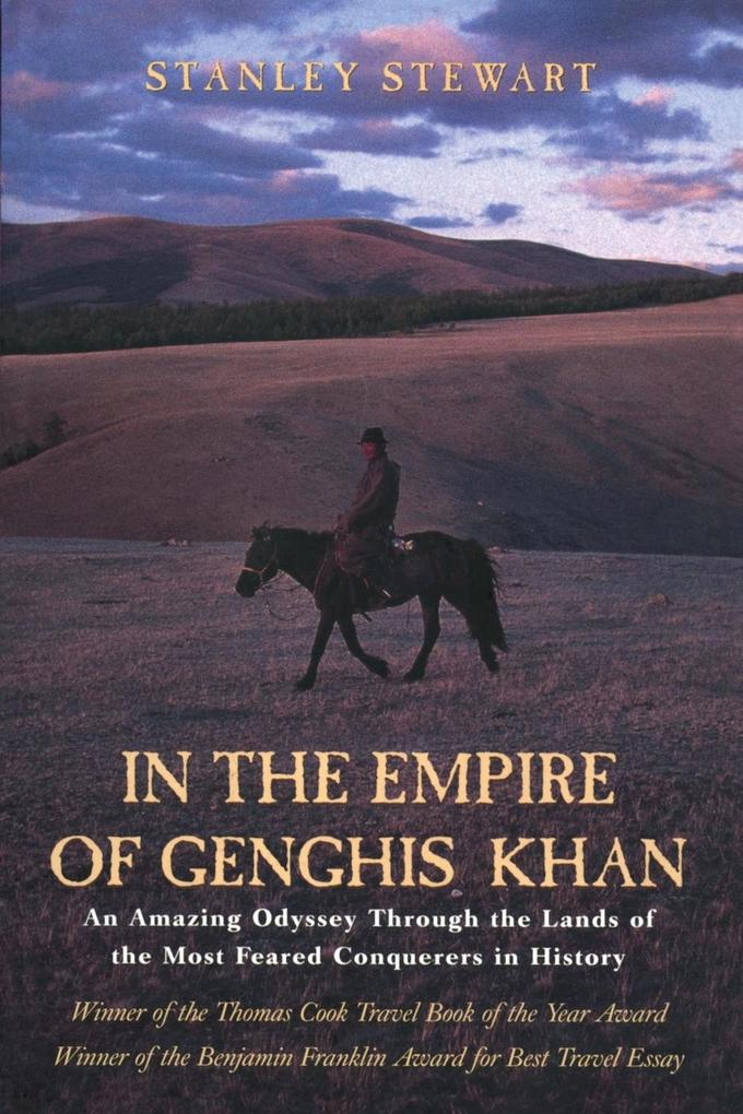 In the Empire of Genghis Khan: A Journey Among Nomads als Taschenbuch