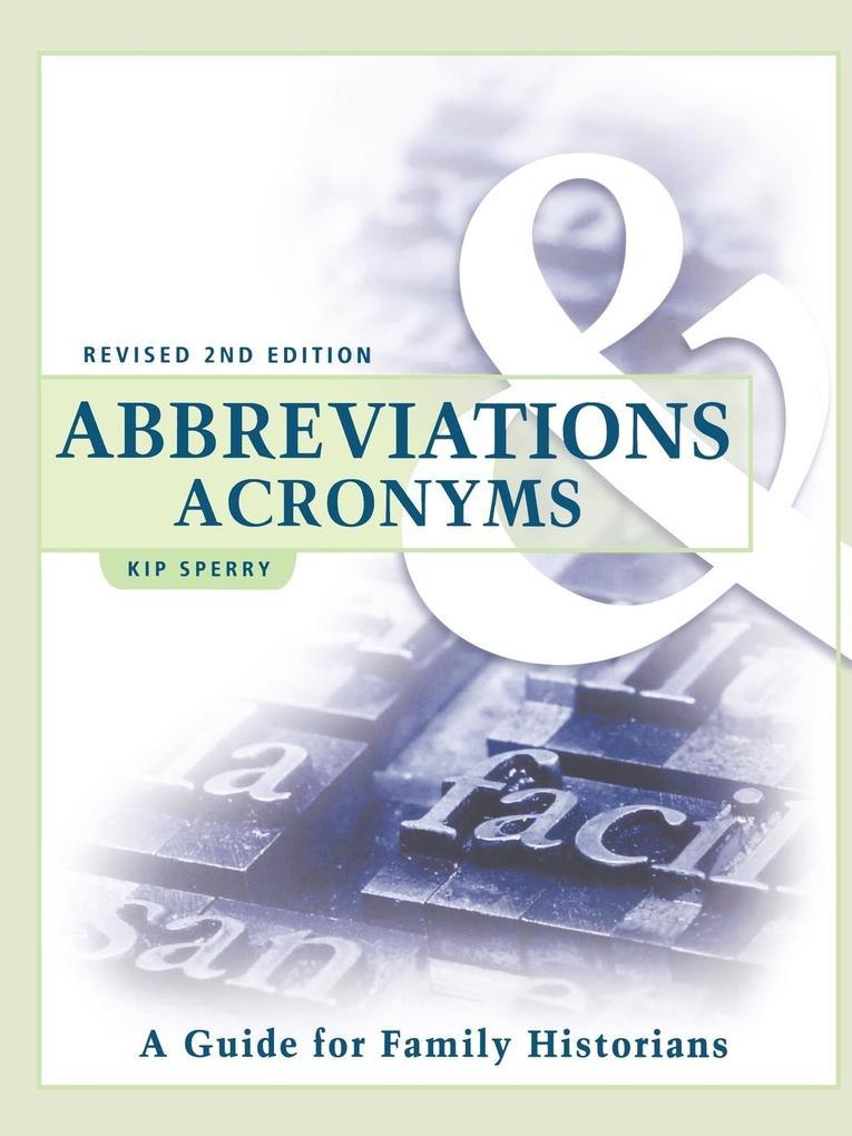 Abbreviations & Acronyms: Revised 2nd Edition als Taschenbuch