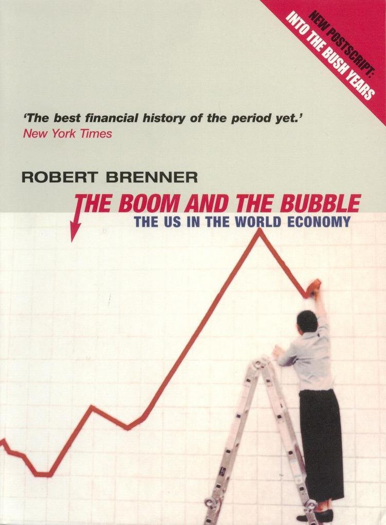 The Boom and the Bubble als Buch