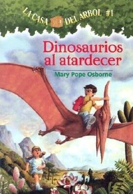 Dinosaurios al Atardecer = Dinosaurs Before Dark als Taschenbuch