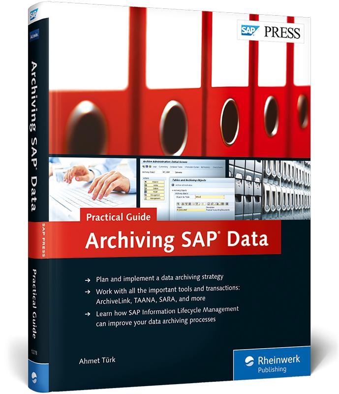 Archiving SAP Data-Practical Guide als Buch von...
