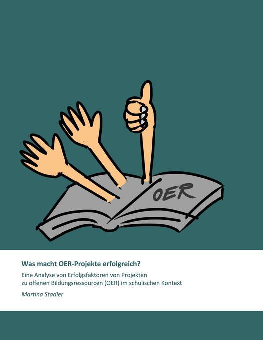 Was macht OER-Projekte erfolgreich? als Buch vo...