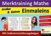 Merktraining Mathe - Großes & Kleines Einmaleins