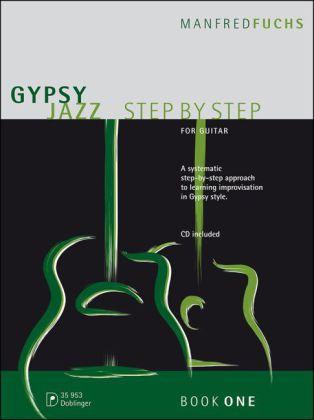 Gypsy Jazz Step by Step, für Gitarre, m. Audio-...