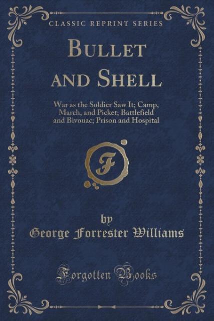 Bullet and Shell als Taschenbuch von George For...