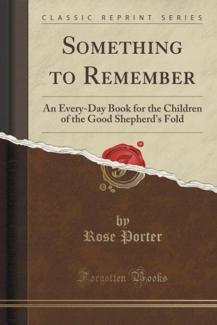 Something to Remember als Taschenbuch von Rose ...