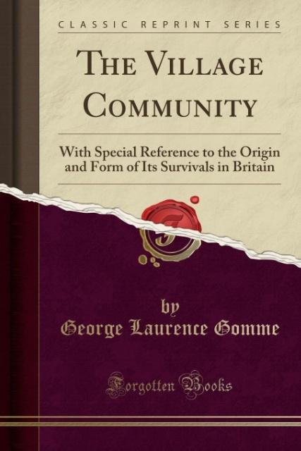 The Village Community als Taschenbuch von Georg...