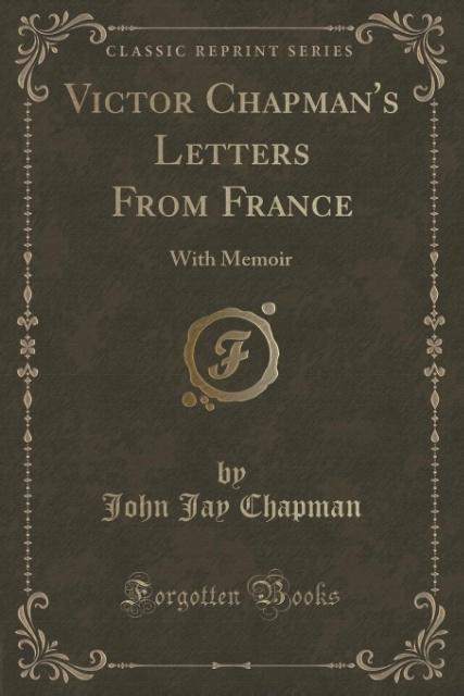 Victor Chapman´s Letters From France als Tasche...