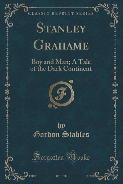 Stanley Grahame als Taschenbuch von Gordon Stables