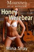Mounted by a Monster: Honey Werebear