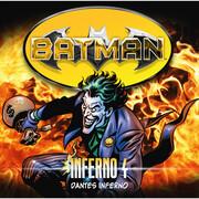 Batman, Inferno, Folge 4: Dantes Inferno