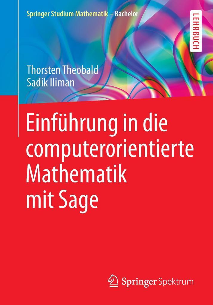 Einführung in die computerorientierte Mathematik mit Sage als Buch (kartoniert)