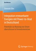 Integration erneuerbarer Energien mit Power-to-Heat in Deutschland