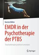 EMDR in der Psychotherapie der PTBS