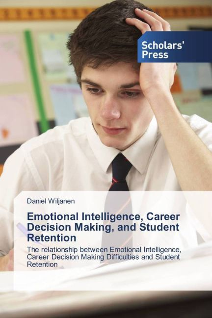 Emotional Intelligence, Career Decision Making,...