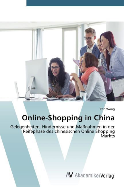 Online-Shopping in China als Buch von Ran Wang