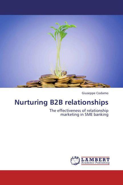 Nurturing B2B relationships als Buch von Giusep...