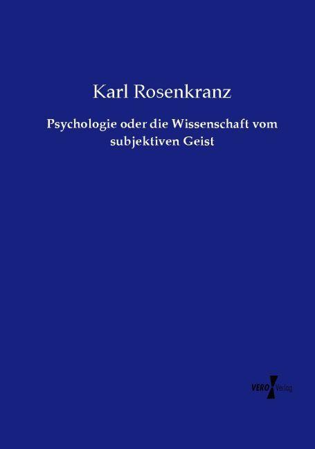 Psychologie oder die Wissenschaft vom subjektiv...