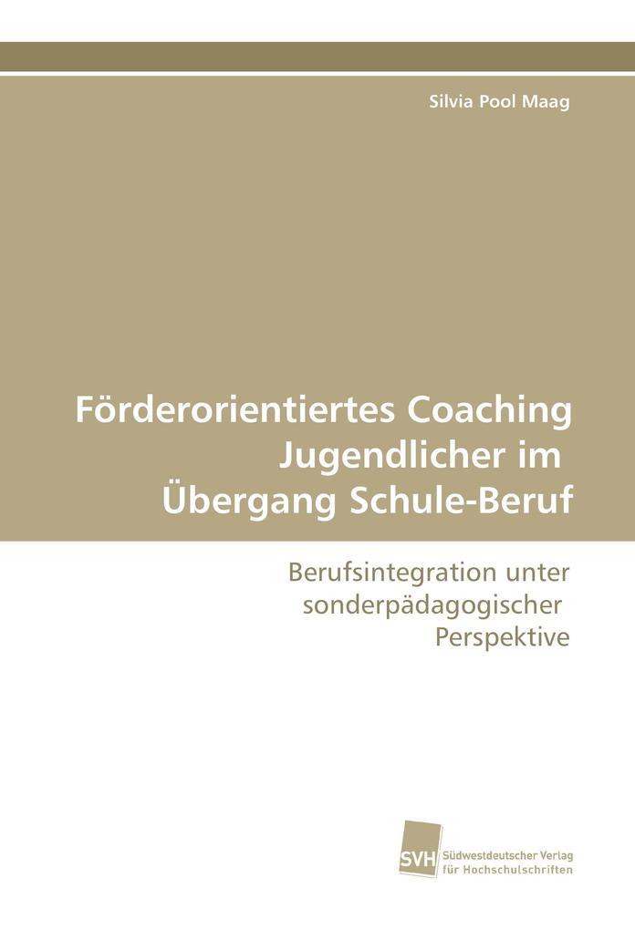 Förderorientiertes Coaching Jugendlicher im Übe...