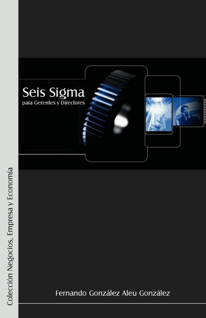 Seis SIGMA Para Gerentes y Directores als Taschenbuch