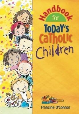Handbook for Today's Catholic Children als Taschenbuch