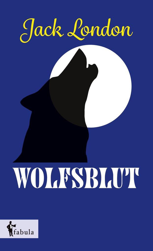 Wolfsblut als Buch von Jack London