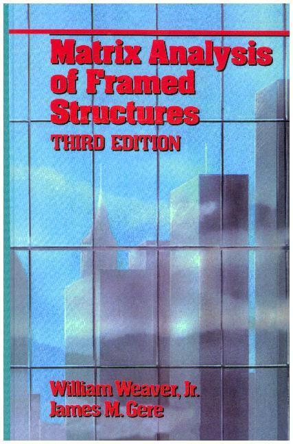 Matrix Analysis Of Framed Structures als Buch