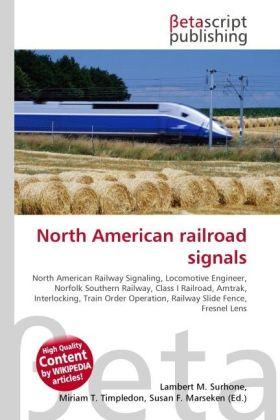 North American railroad signals als Buch von