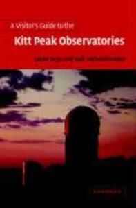 A Visitor's Guide to the Kitt Peak Observatories als Taschenbuch