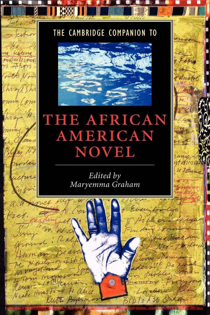 The Cambridge Companion to the African American Novel als Buch