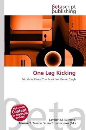 One Leg Kicking als Buch von