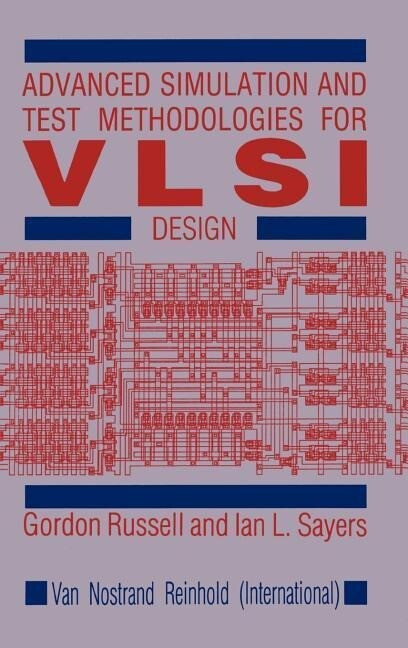 Advanced Simulation and Test Methodologies for VLSI Design als Buch