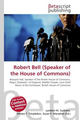 Robert Bell (Speaker of the House of Commons) a...